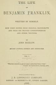 Cover of: The life of Benjamin Franklin by Benjamin Franklin