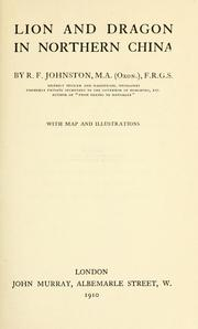 Lion and dragon in northern China by Johnston, Reginald Fleming Sir