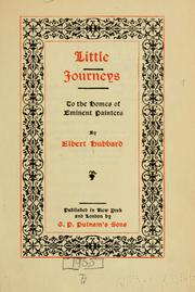 Little journeys to the homes of eminent painters by Elbert Hubbard