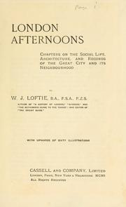 London afternoons by W. J. Loftie