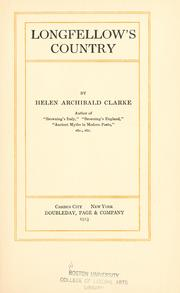 Cover of: Longfellow's country by Clarke, Helen Archibald