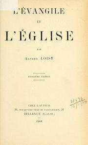 L&#39; vangile et l&#39;glise by Alfred Firmin Loisy