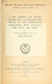 A map showing the known distribution in England and Wales of the anopheline mosquitoes, with explanatory text and notes PDF