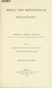 Moral and metaphysical philosophy by Frederick Denison Maurice