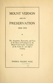 Mount Vernon and its preservation, 1858-1910 by Thomas Nelson Page