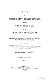 Life of Joseph Brant-Thayendanegea: Including the Border Wars of the American Revolution and .. PDF