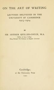 On the art of writing by Sir Arthur Thomas Quiller-Couch