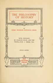 Cover of: The philosophy of history by Georg Wilhelm Friedrich Hegel