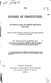 The History of Prostitution: Its Extent, Causes, and Effects Throughout the .. PDF