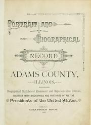 Cover of: Portrait and biographical record of Adams County, Illinois by