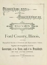 Cover of: Portrait and biographical record of Ford County, Illinois by