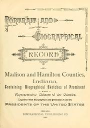 Cover of: Portrait and biographical record of Madison and Hamilton counties, Indiana by
