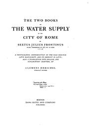 The Two Books on the Water Supply of the City of Rome of Sextus Julius .. PDF