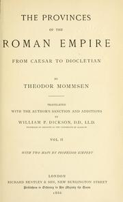 The provinces of the Roman Empire from Caesar to Diocletian by Theodor Mommsen