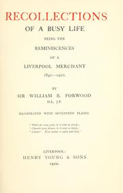 Cover of: Recollections of a busy life by Forwood, William Bower Sir