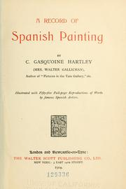 A record of Spanish painting by Catherine Gasquoine Gallichan