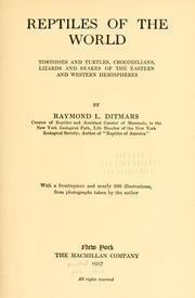 Reptiles of the world by Raymond Lee Ditmars