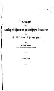 Geschichte der apologetischen und polemischen Literatur der christlichen Theologie