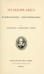 Shakespeare&#39;s Warwickshire contemporaries by C. C. Stopes