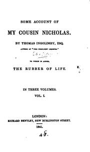 Some account of my cousin Nicholas, by Thomas Ingoldsby. To which is added, The rubber of life .. PDF