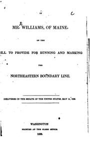 Speech of Mr. Williams, of Maine, on the Bill to Provide for Running and Marking the .. PDF
