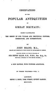 Observations on popular antiquities: including the whole of mr. Bourne's .. PDF