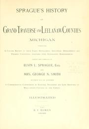 Cover of: Sprague's history of Grand Traverse and Leelanaw counties, Michigan by Elvin L. Sprague