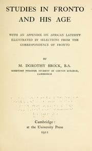 Studies in Fronto and his age by M. Dorothy Brock