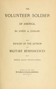 The volunteer soldier of America by Logan, John Alexander