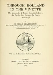 Through Holland in the Vivette by E. Keble Chatterton