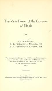 The veto power of the governor of Illinois by Niels Henriksen Debel