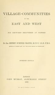 Village-communities in the East and West by Henry Sumner Maine