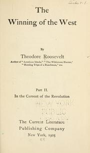The winning of the West by Theodore Roosevelt