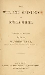 wit and opinions of Douglas Jerrold.