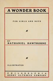 Cover of: A wonder book for girls and boys. by Nathaniel Hawthorne