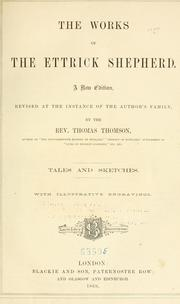 The works of the Ettrick shepherd by Hogg, James