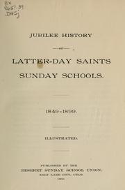 Jubilee history of Latter-day saints Sunday schools. 1849-1899 .. PDF