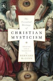 The Essential Writings of Christian Mysticism by Bernard Mcginn