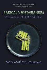 Cover of: Radical Vegetarianism by Mark Mathew Braunstein.