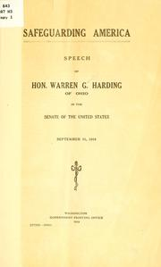 Safeguarding America; speech of Hon. Warren G. Harding .. PDF