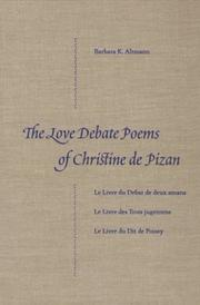 The love debate poems of Christine de Pizan by Barbara K. Altmann