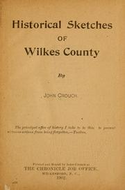 Historical sketches of Wilkes County by John Crouch