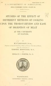 Studies of the effect of different methods of cooking upon the thoroughness and ease of digestion of meat at the University of Illinois PDF