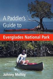 A paddler's guide to Everglades National Park by Johnny Molloy