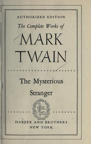Cover of: The mysterious stranger. -- by Mark Twain