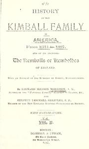History of the Kimball family in America, from 1634 to 1897 by Morrison, Leonard Allison