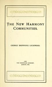 The New Harmony communities by George Browning Lockwood