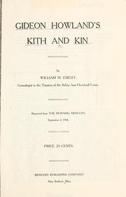 Cover of: Gideon Howland's kith and kin by William M. Emery