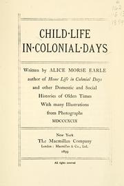 Child life in colonial days by Earle, Alice Morse