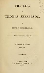 The life of Thomas Jefferson by Henry Stephens Randall
